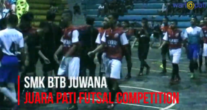 SMK BTB JUWANA Juara !!! Pati Futsal Competition 2019
